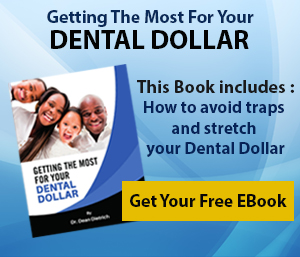 Getting the most for your Dental Dollar